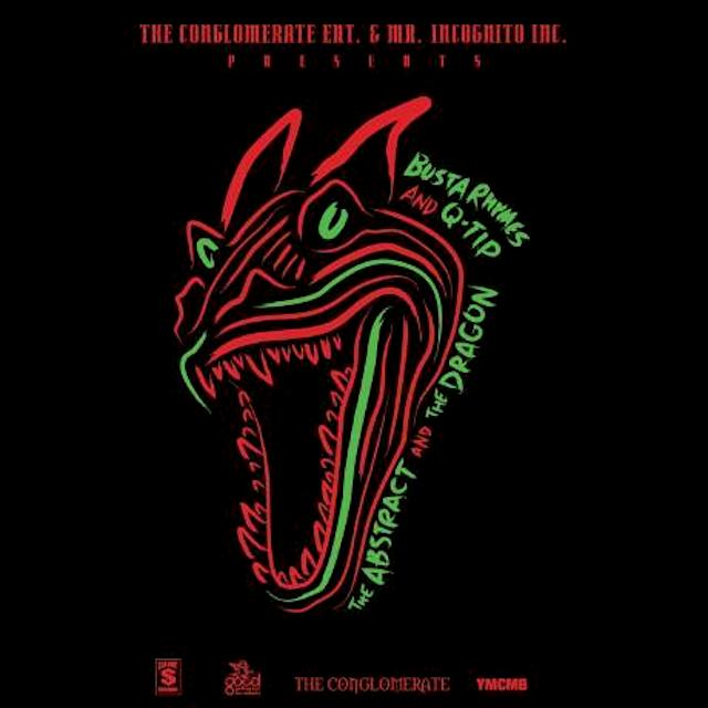 Q-Tip x Busta Rhymes – The Abstract And The Dragon (Free Mixtape)