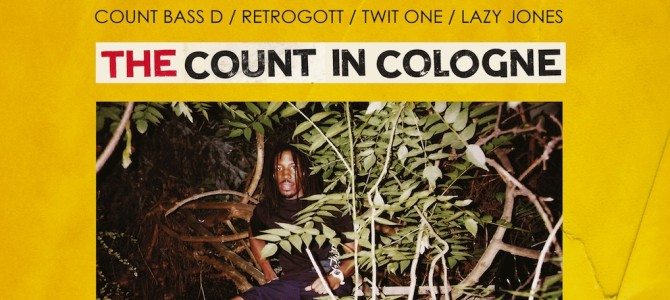 Count Bass D – The Count In Cologne (EP) Feat. Retrogott, Lazy Jones, Twit One