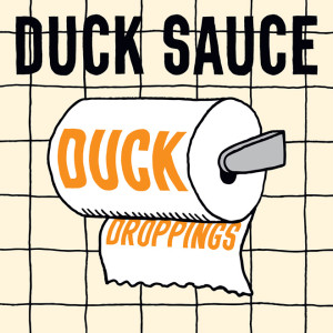 duck sauce duck droppings free ep