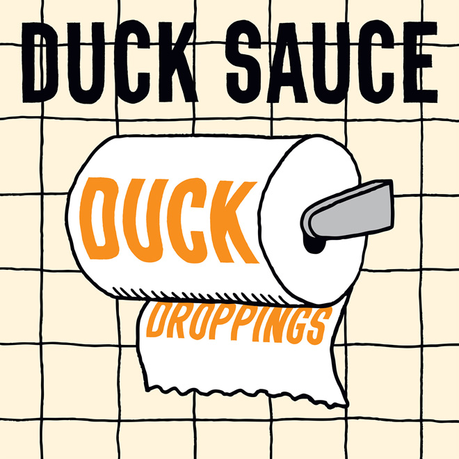 Duck Sauce – Duck Droppings (Free EP)