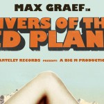 Max Graef: Rivers Of The Red Planet