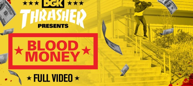 Skatevideo Saturday: DGK's Blood Money