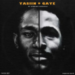 Yasiin Gaye: The Departure (Side One) (Free Mixtape Download)